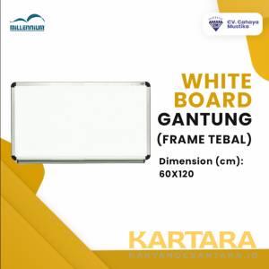 Whiteboard Gantung Magnet (Frame Tebal / T2) Millenium Uk. 60 x 120 cm